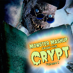 Monster Mashup From the Crypt volume 1 2018